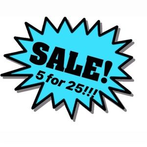 5 for 25 sale on all shirts and dresses!!!
